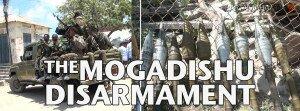 mogadishu disarmamanent