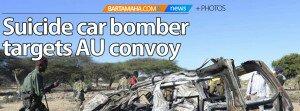 Suicide car bomber targets AU convoy copy