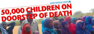 50,000 CHILDREN ON DOORSTEP OF DEATH